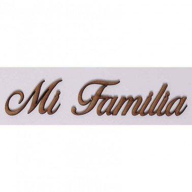 Silueta DM PALABRAS/FRASES 3CM ''MI FAMILIA''