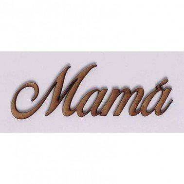 Silueta DM PALABRAS/FRASES 3CM ''MAMA''