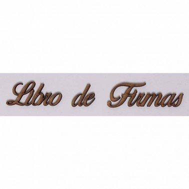 Silueta DM PALABRAS/FRASES 3 CM ''LIBRO DE FIRMAS''
